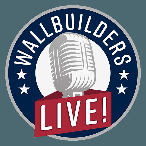 WallBuilders - LIVE